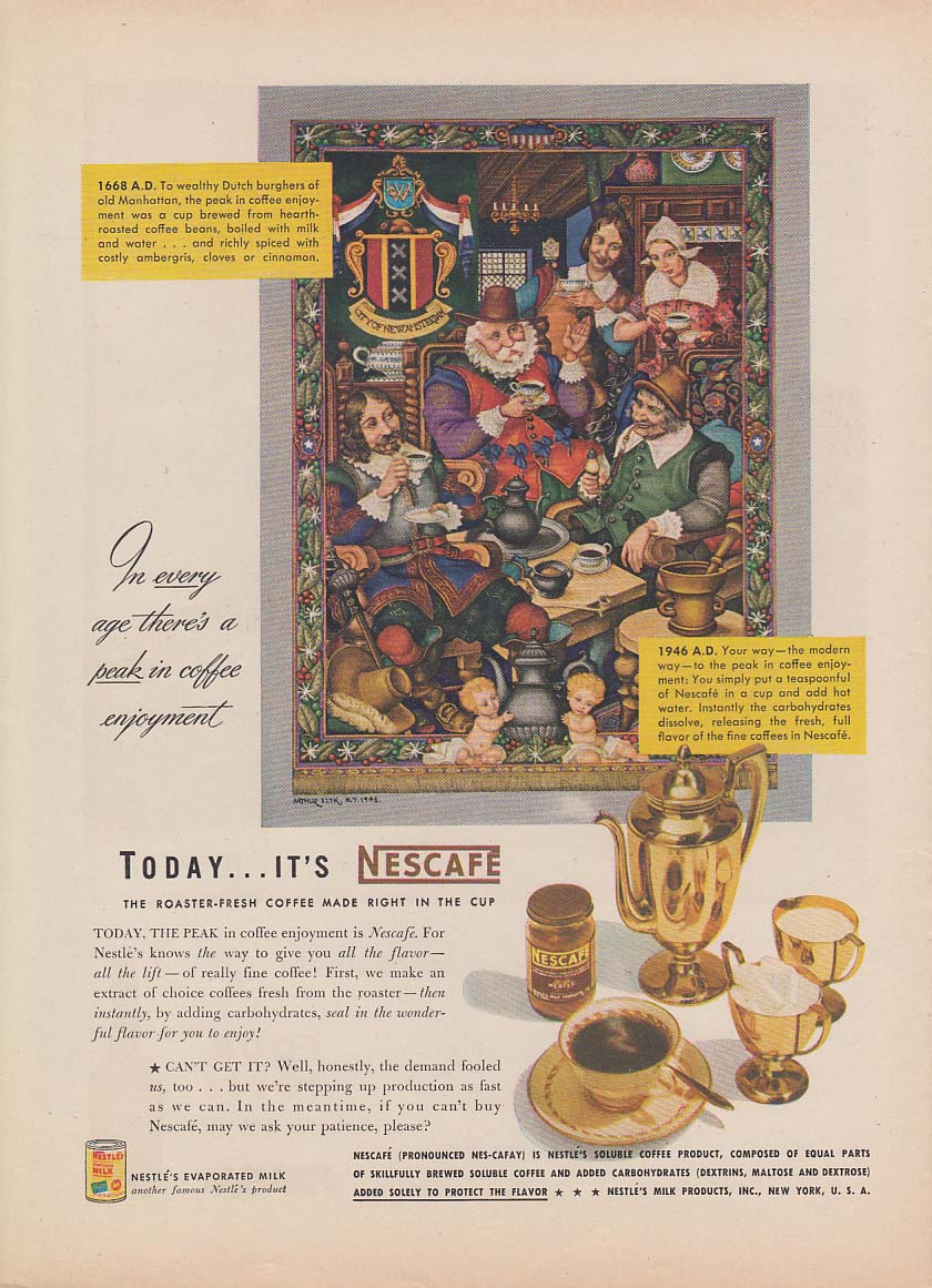 1168 AD In every age there's a peak in coffee Nescafe ad 1946 Arthur Szyk NY