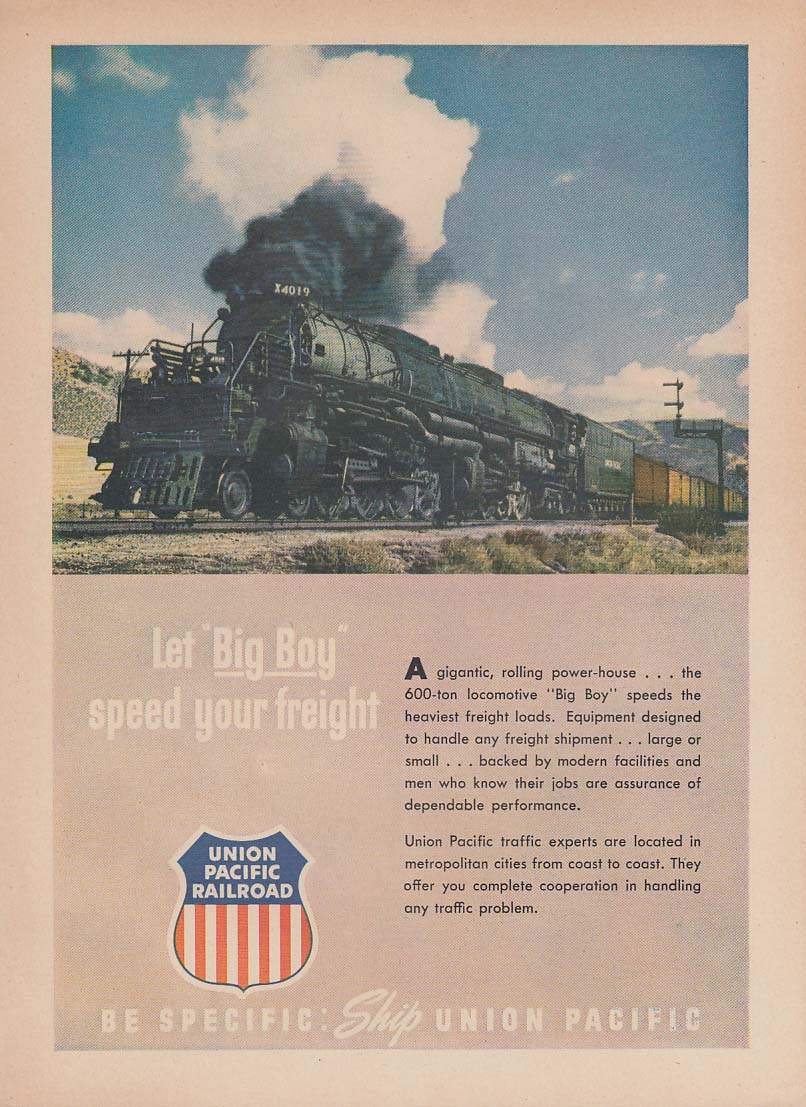 Let Big Boy speed your freight Union Pacific 4-8-8-4 locomotive ad 1950 T