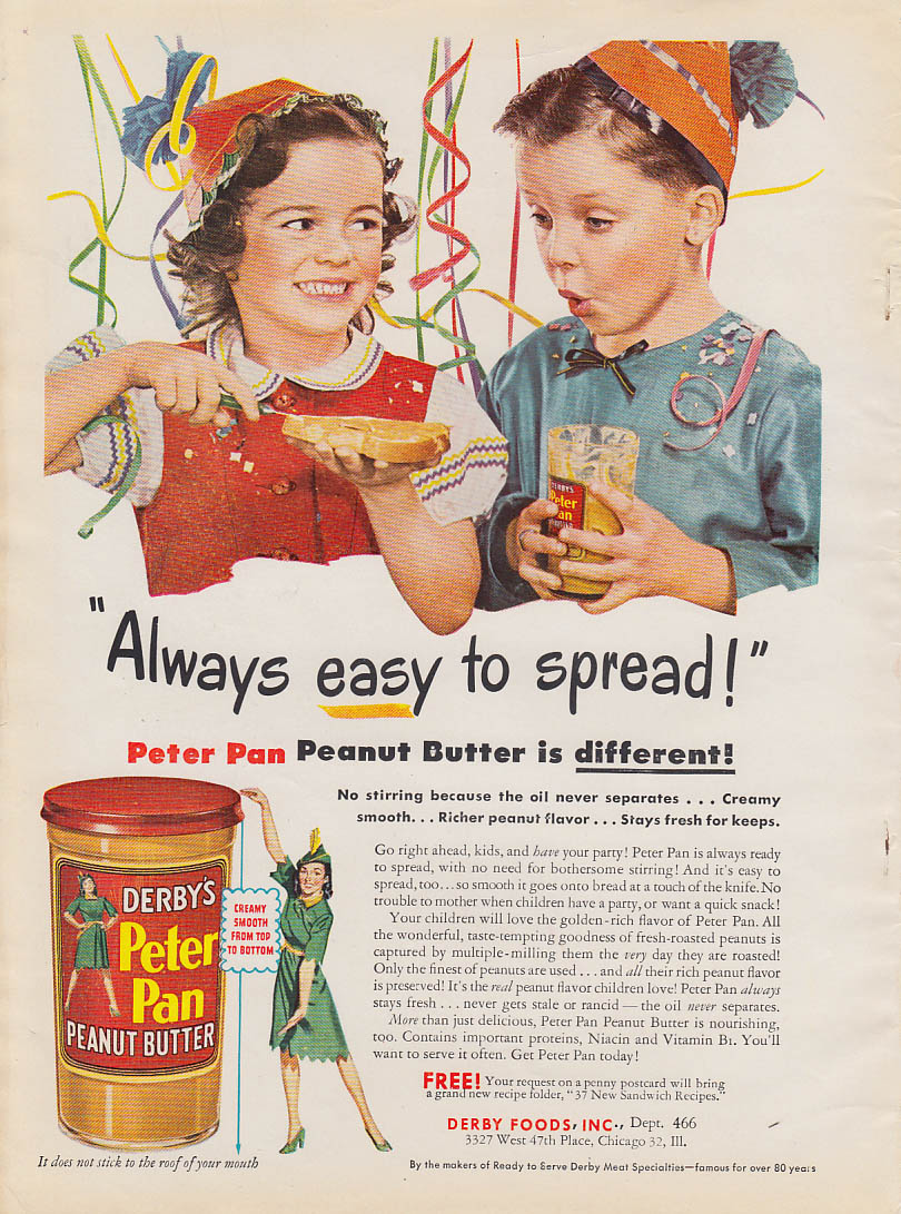 Always easy to spread! Peter Pan Peanut Butter ad 1946 kid's birthday party