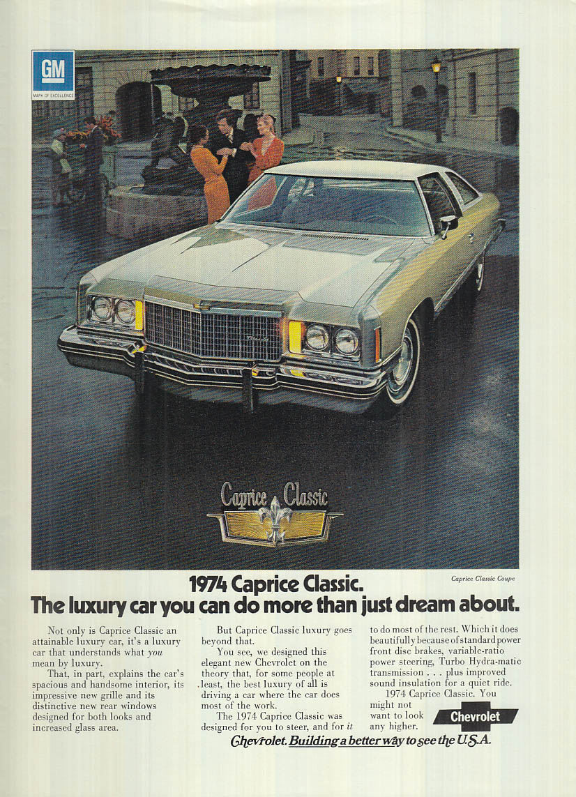 A luxury car you do more than dream about Chevrolet Caprice ad 1974 NY