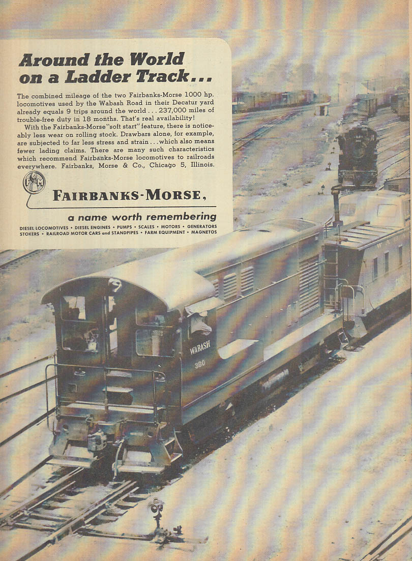 Around the world on a ladder track Fairbanks-Morse Diesel #380 ad 1949 NW