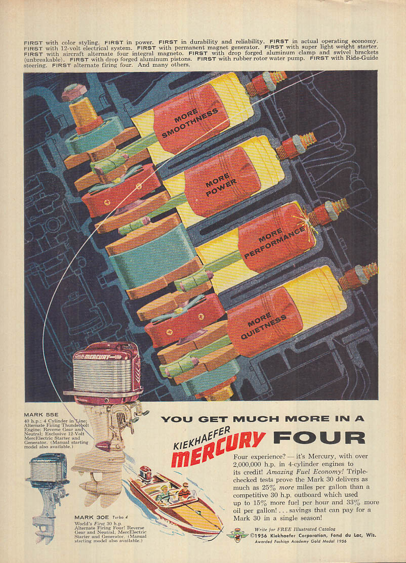 Get much more in a Kiekhaefer Mercury Four outboard motor ad 1956 F&S