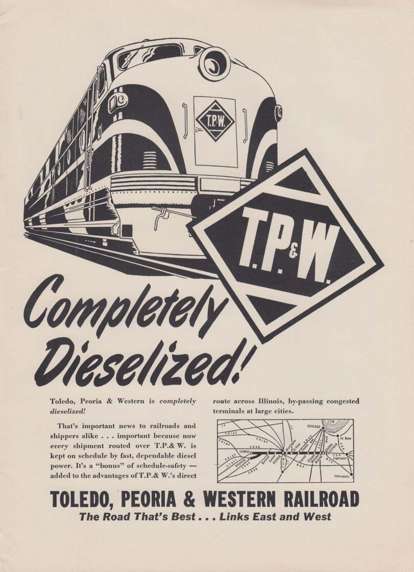 Completely Dieselized! Toledo Peoria & Western Railroad ad 1950