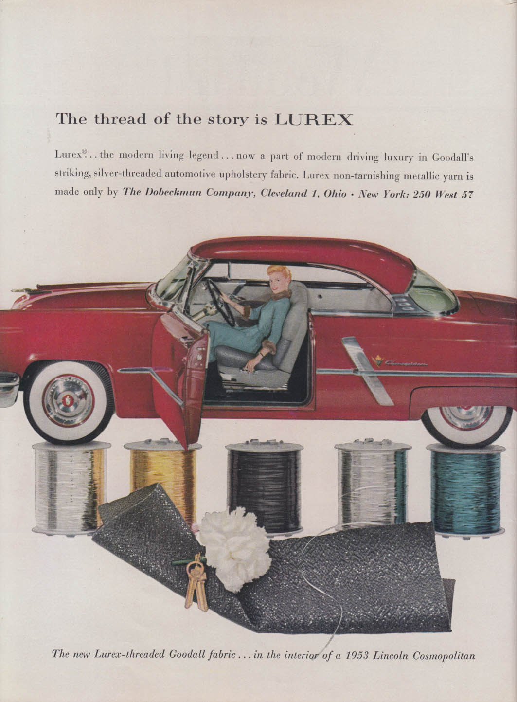 The thread of the story is Lurex in Lincoln Cosmopolitan ad 1953 NY