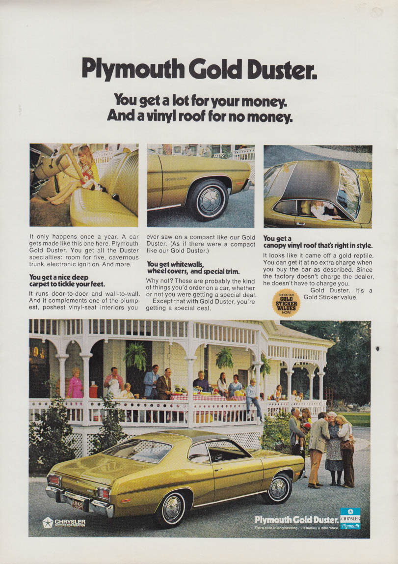 A lot for your money & a vinyl roof for no money Plymouth Gold Duster ad 1973
