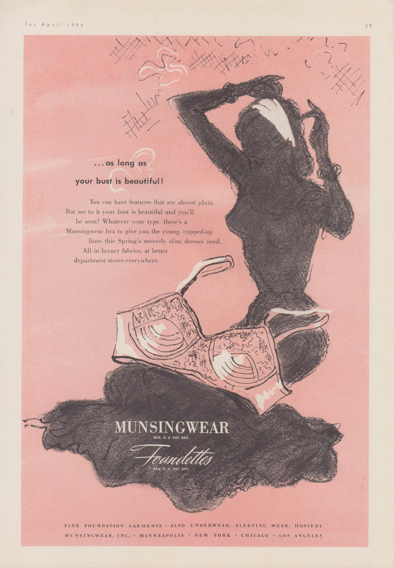 A long as your bust is beautiful! Munsingwear Foundettes bra ad 1944 Mlle