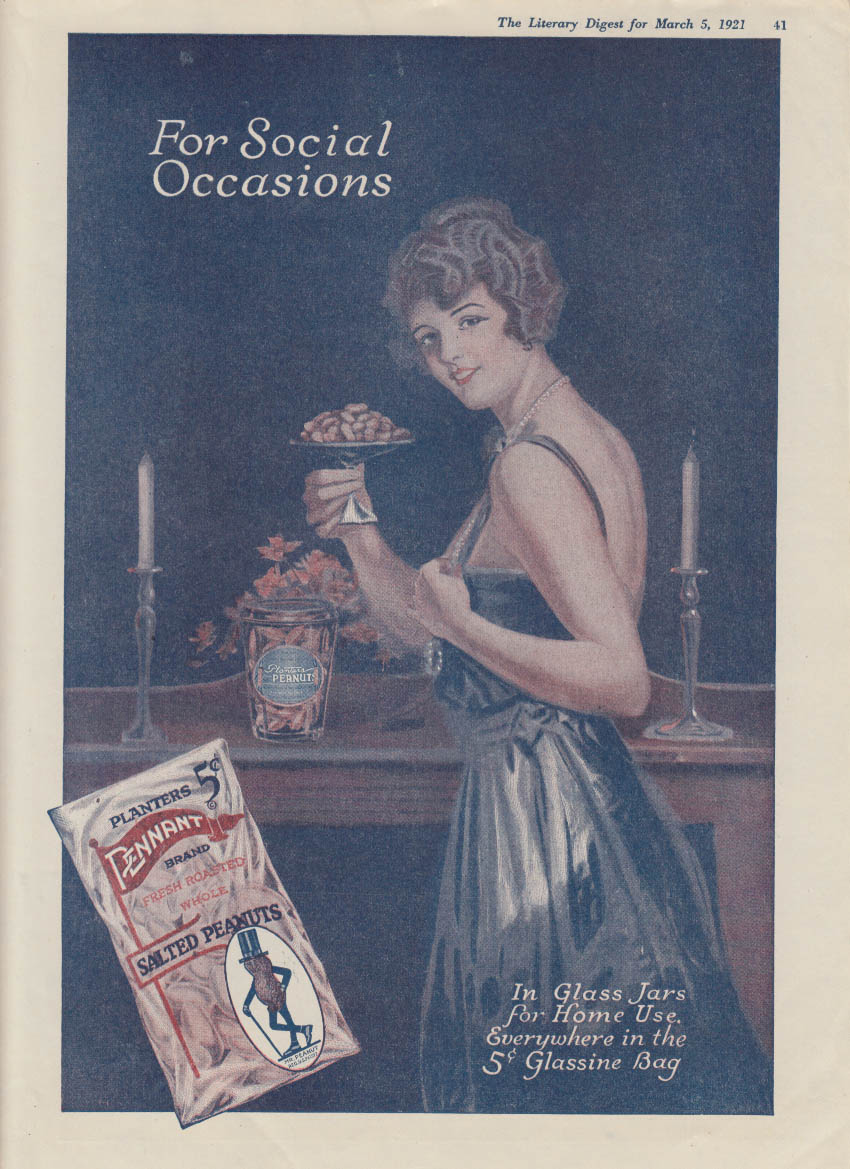 For social occasions Planters Pennant Salted Peanuts ad 1921 Mr Peanut