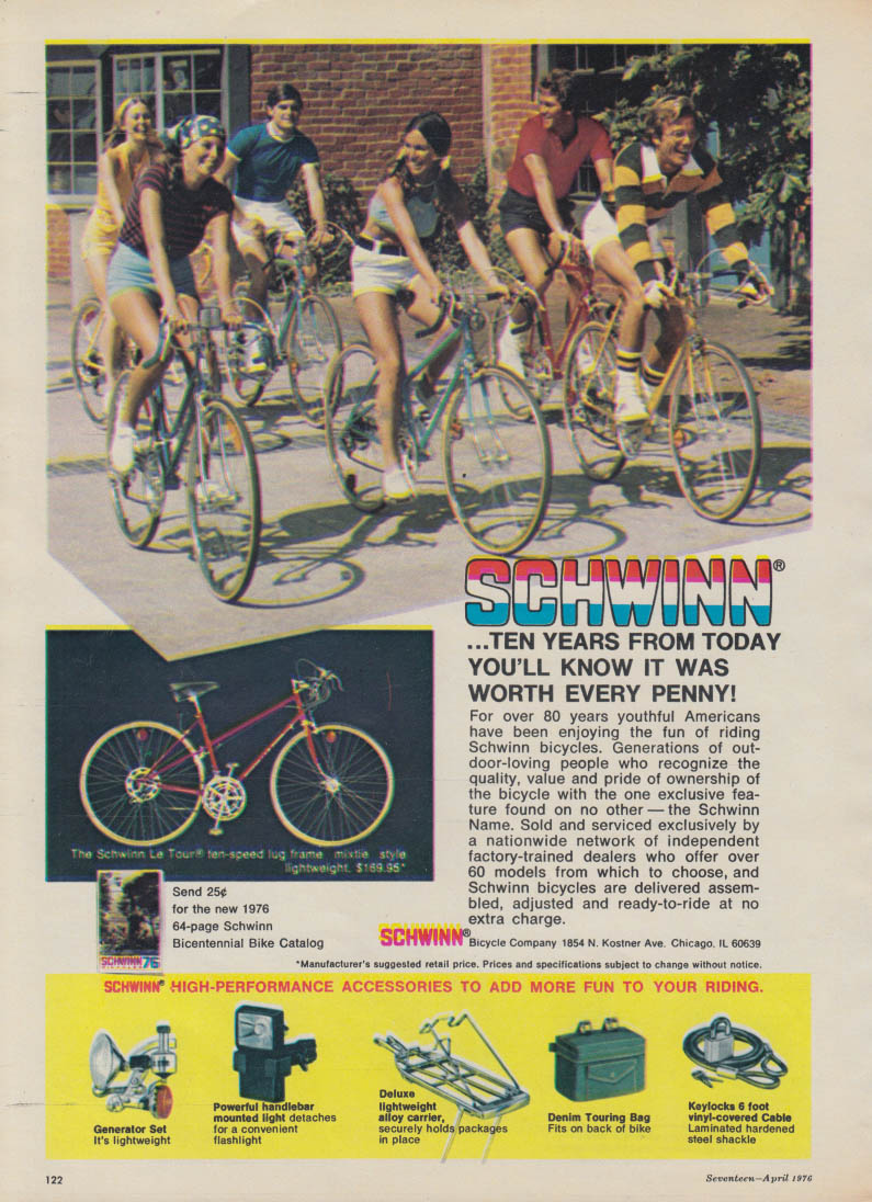 10 years from today you'll know it was worth every penny Schwinn Bicycle ad 1976