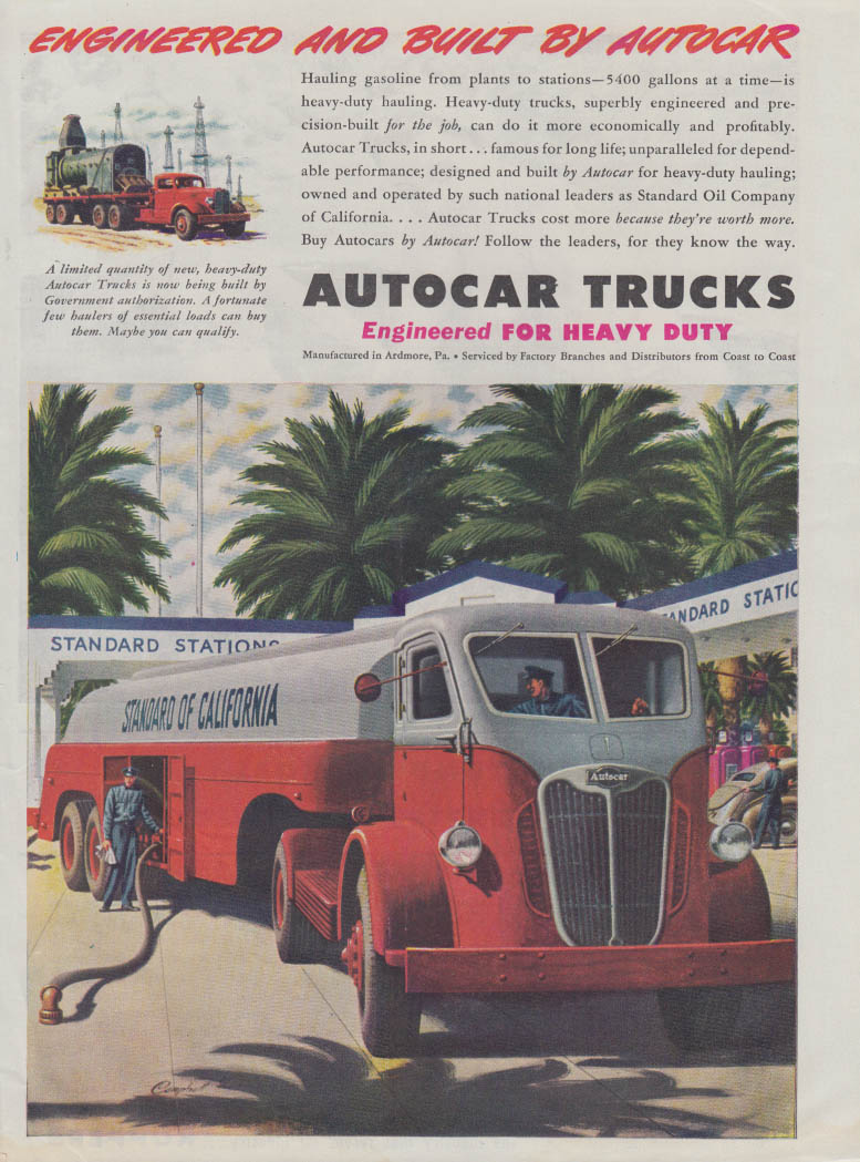 Engineered and Built by Autocar Stadnard Oil of California Tanker ad 1945