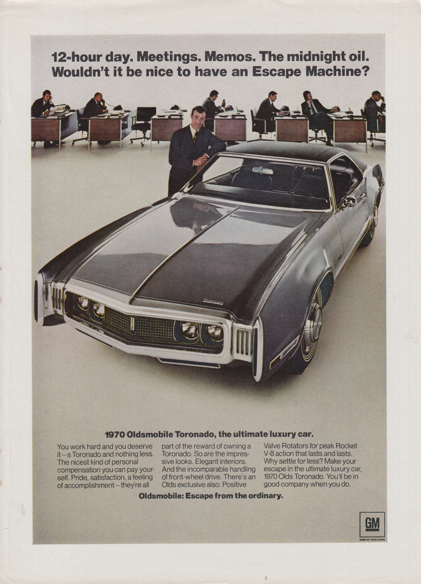 12-hour day Meetings Memos Midnight Oil Oldsmobile Toronado ad 1970 var