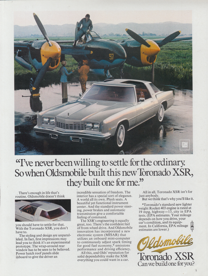 I've never settled for ordinary Oldsmobile Toronado XSR ad 1977