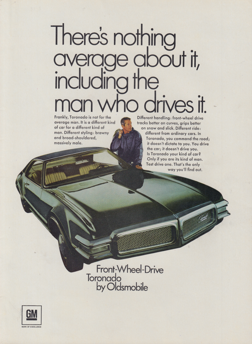 Nothing average about it including who drives it Oldsmobile Toronado ad 1968