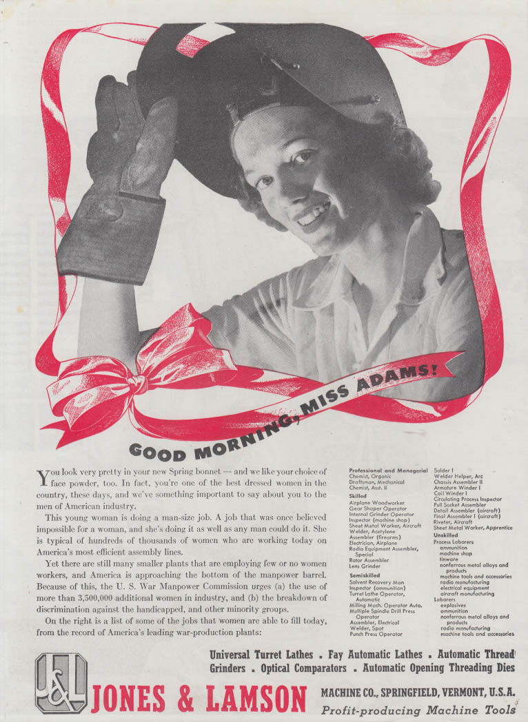 Good Morning, Miss Adams woman war worker welder Jones & Lamson ad 1943