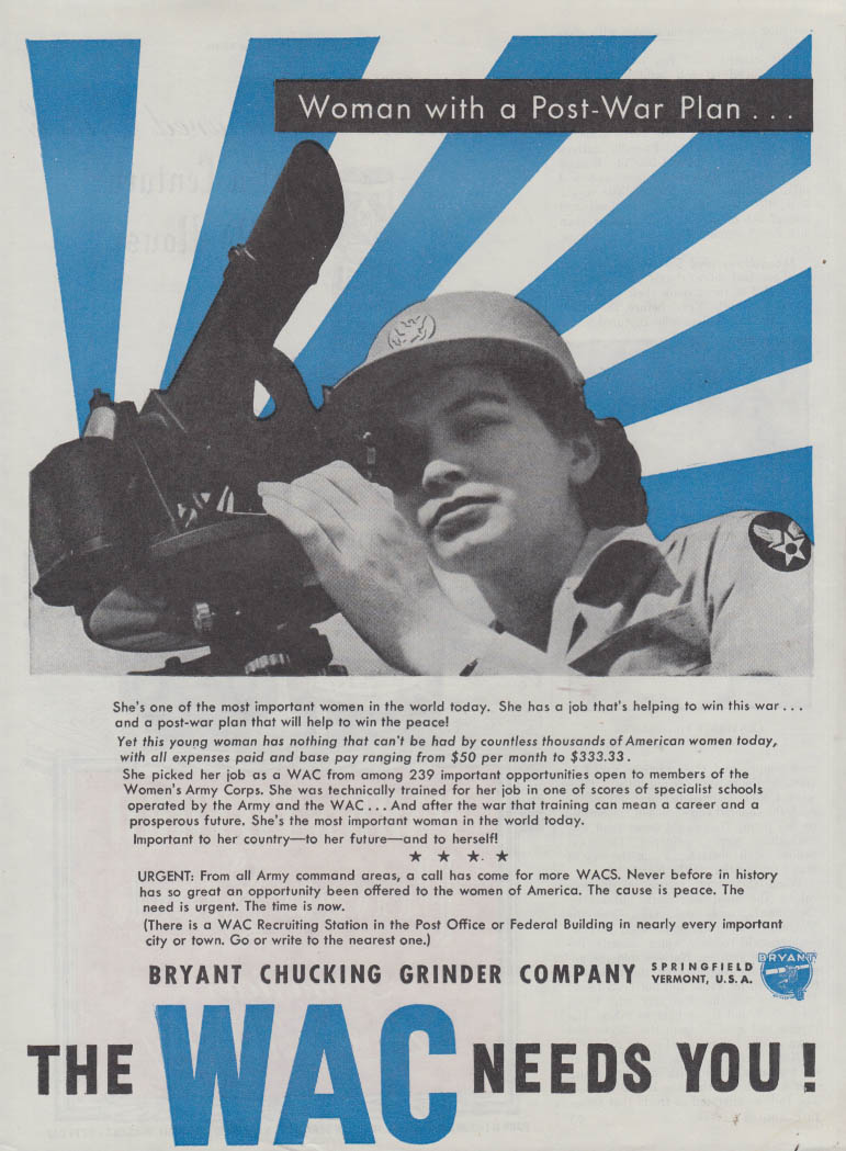 The WAC Women's Army Corps needs you! Bryant Chucking Grinder ad 1944