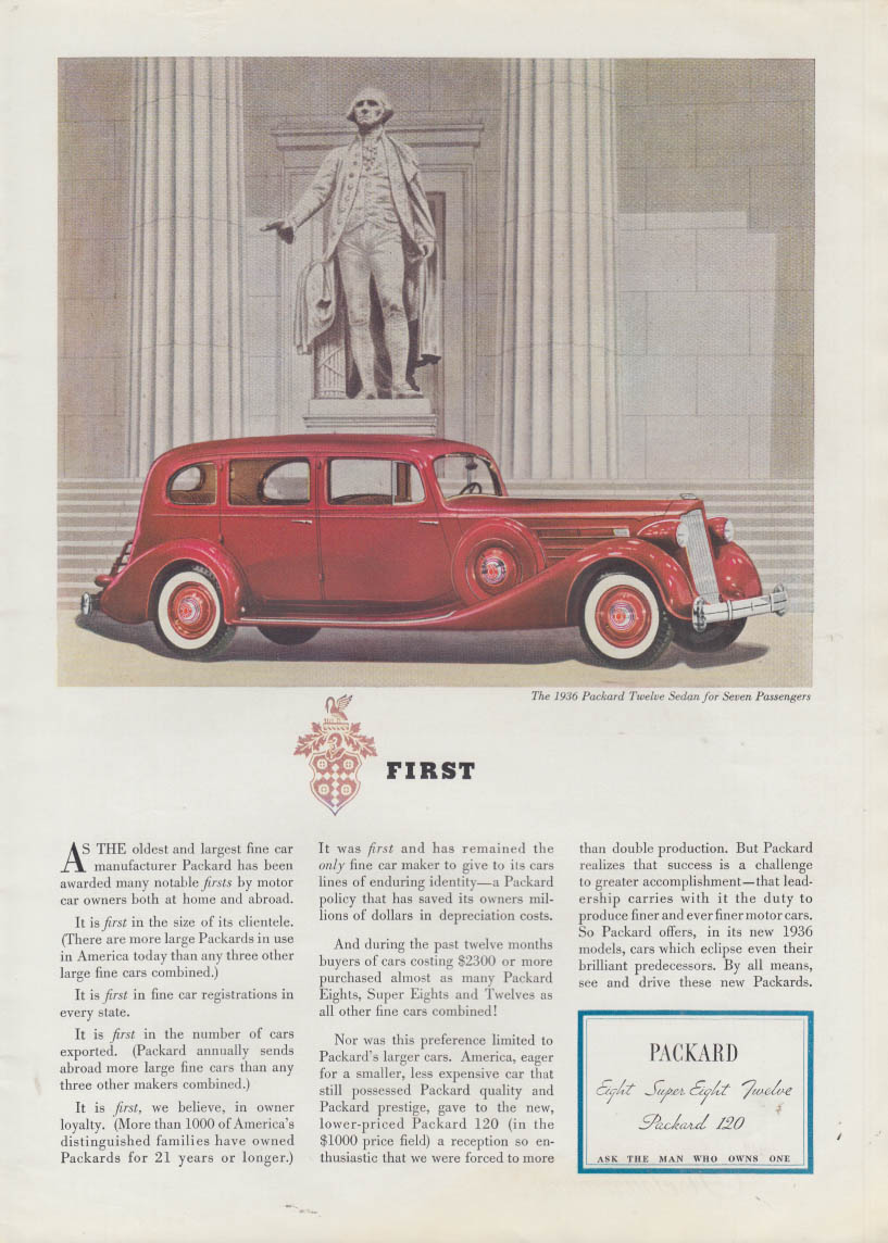 First - as the oldest & largest fine car manufacturer Packard 12 ad 1936 T