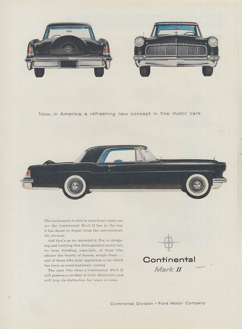 A refreshing new concept in motor cars Lincoln Continental Mark II ad 1956 T