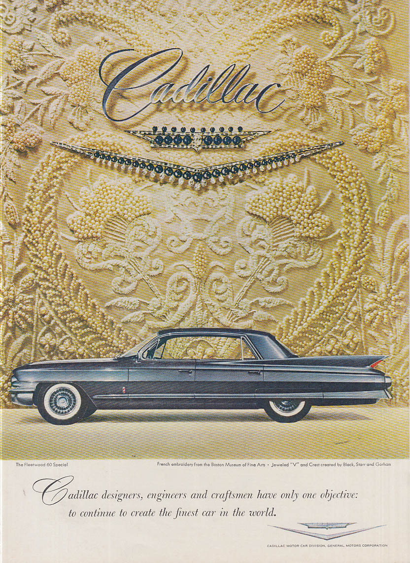 Cadillac designers engineers & craftsmen have only one objective ad 1961 NY