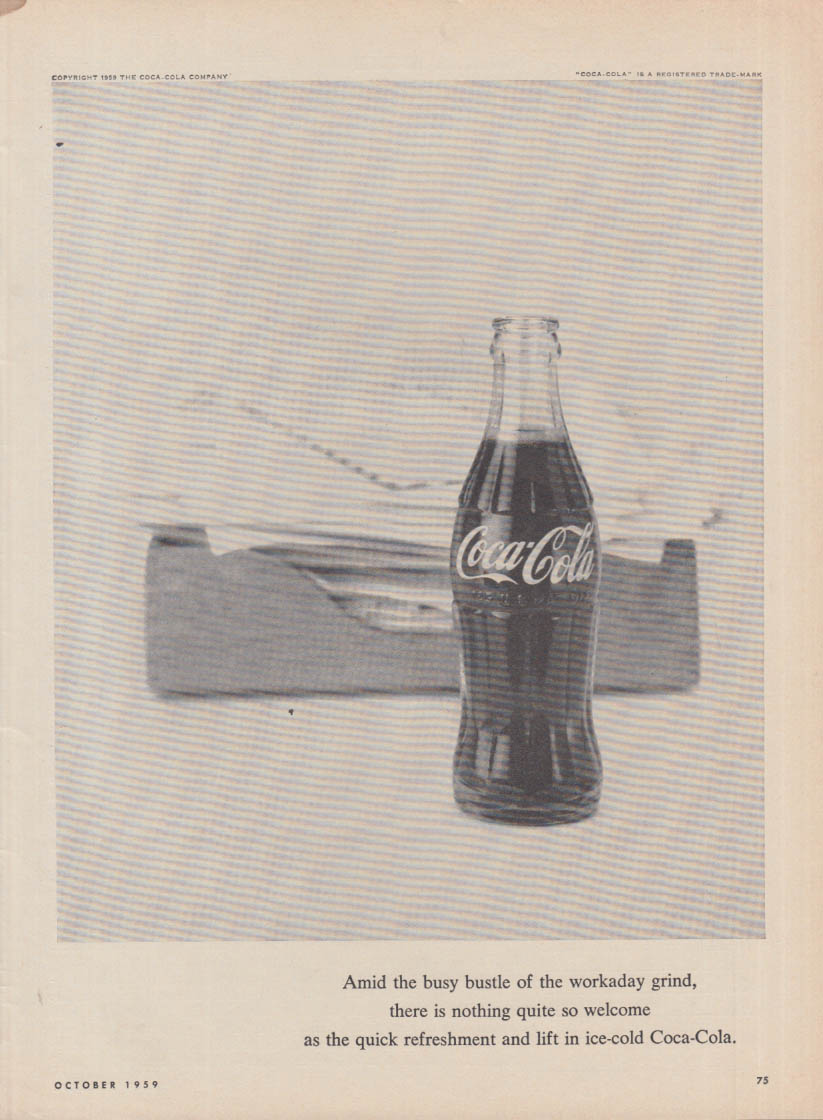 Amid the busy bustle of the workaday grind Coca-Cola ad 1959