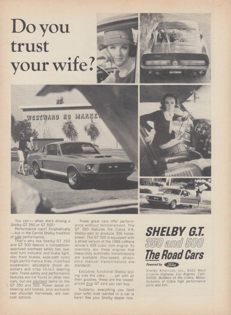 Do you trust your wife>? Shelby GT 350 & 500 ad 1967 RT
