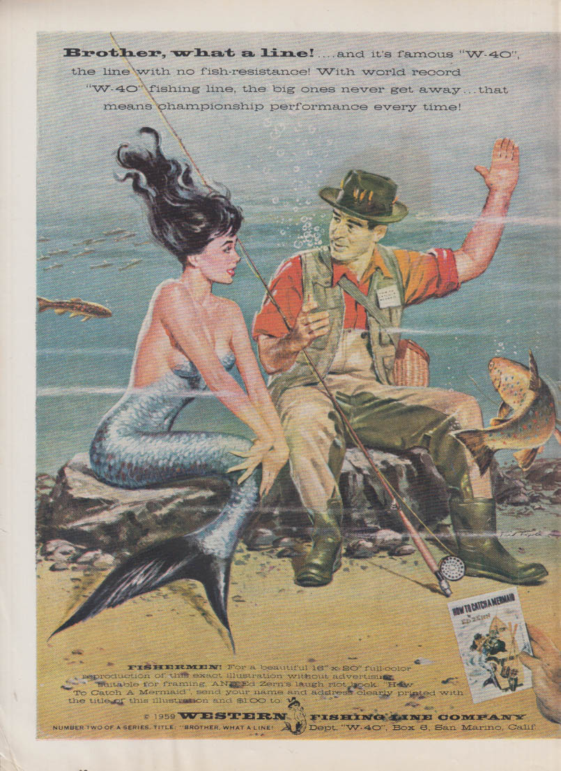 Brother what a line Fisherman brags to mermaid western Fishing Line ad 1959