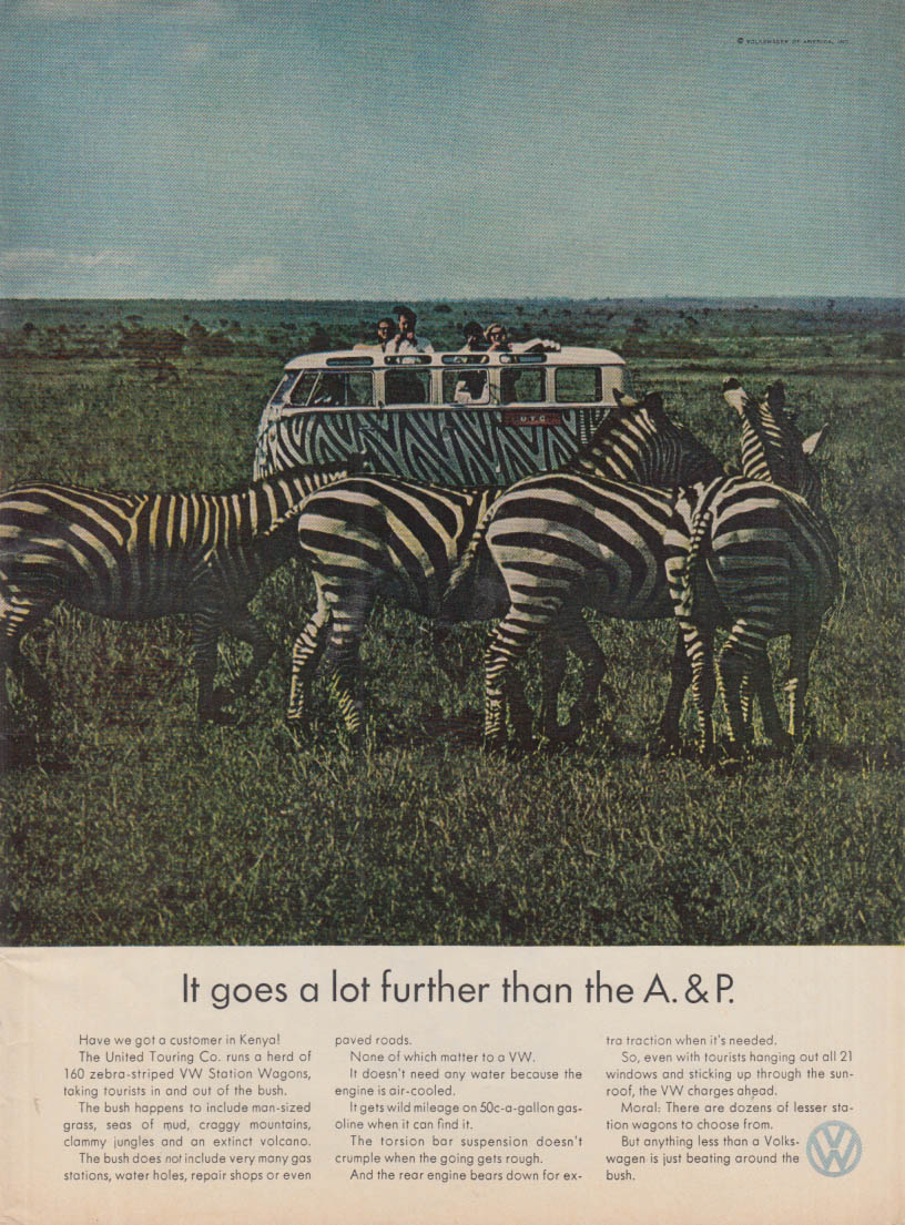 It goes a lot further than the A & P - Volkswagen Station Wagon ad 1967 T zebra