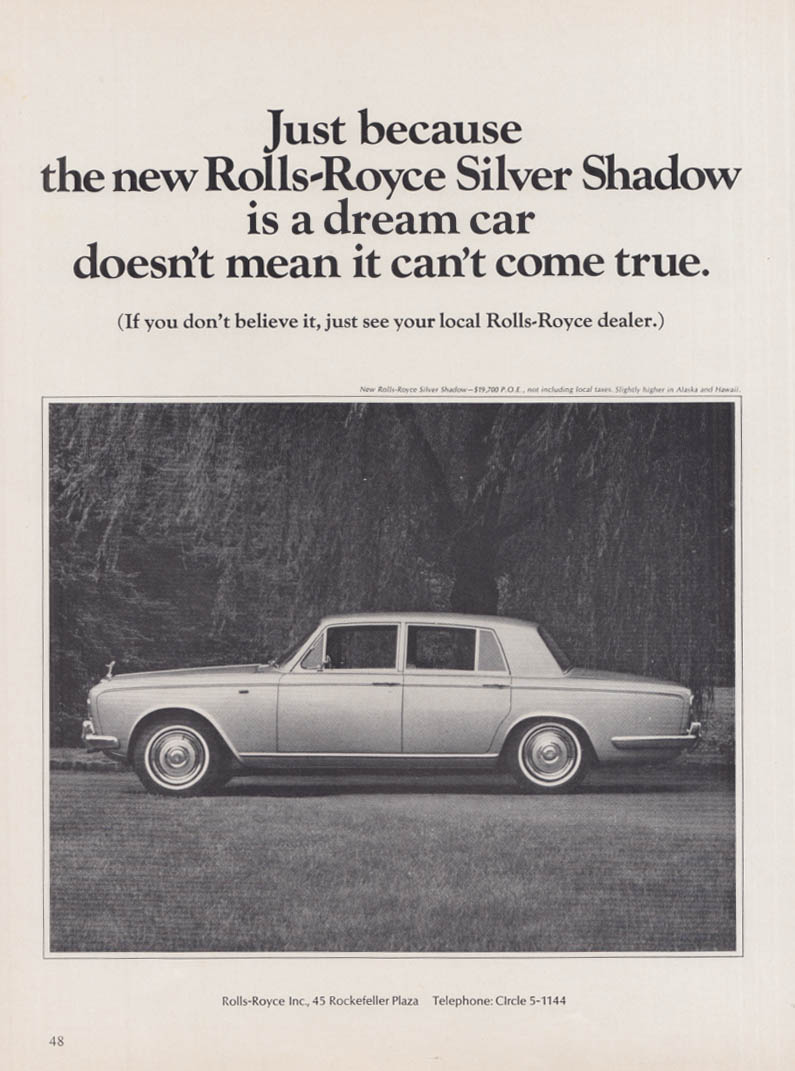 Because it's a dream car doesn't mean it can't come true Rolls-Royce ad 1967
