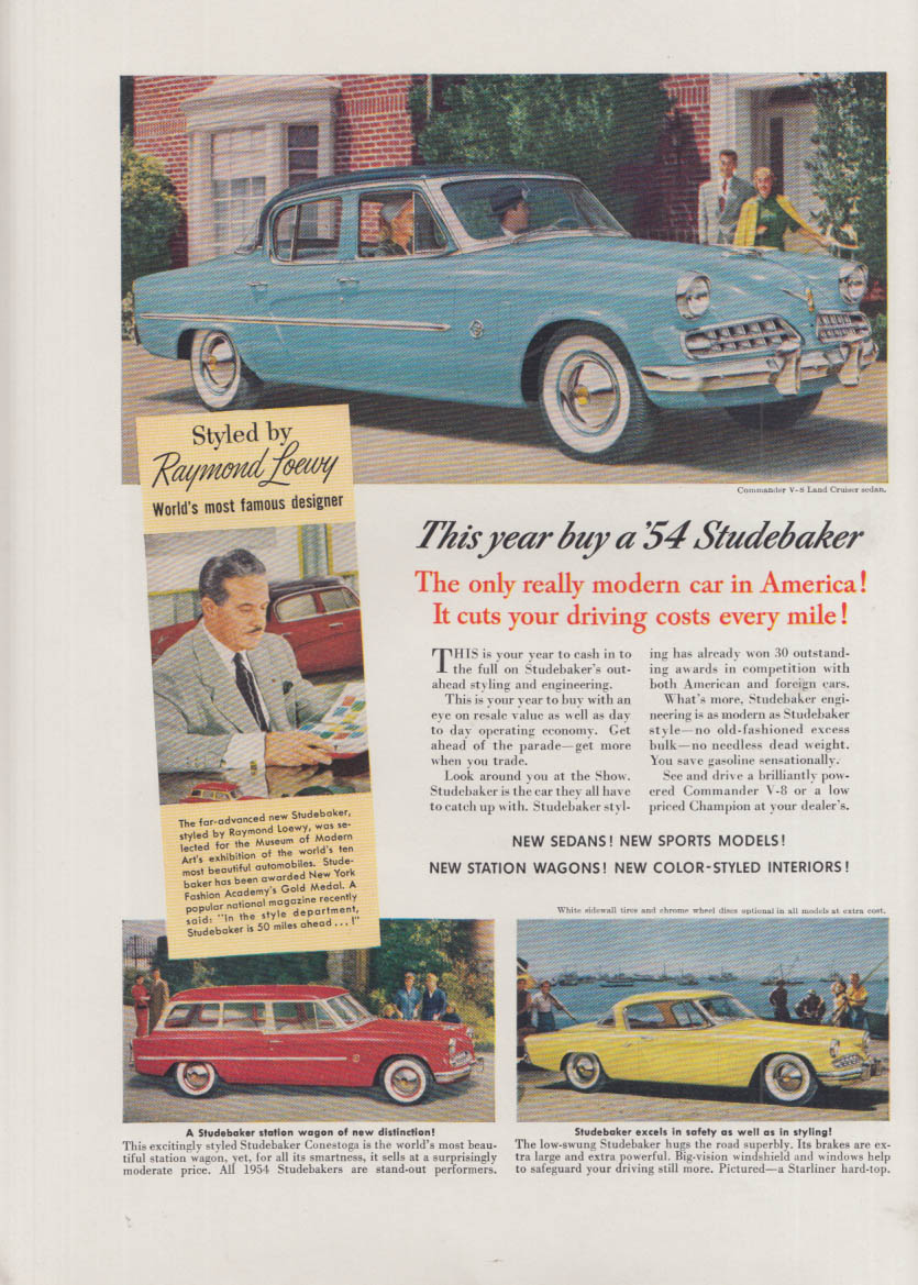 Styled by Raymond Loewy Studebaker Commander Starliner & Wagon ad 1954