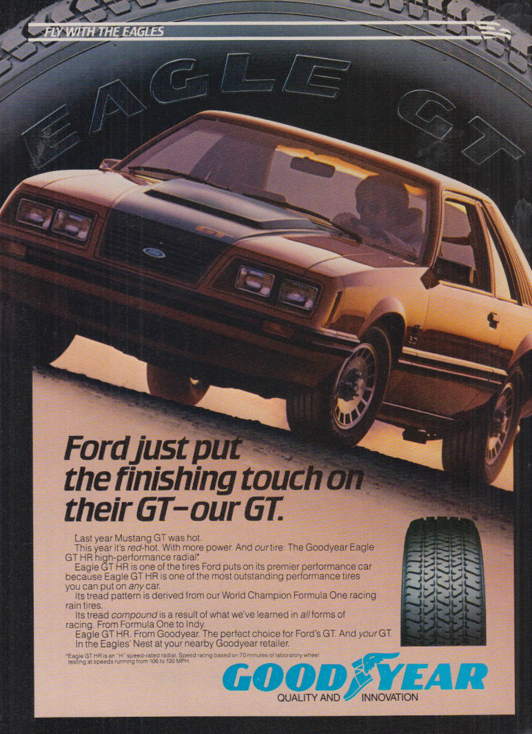 Image for Ford just put the finishing touches on their Mustang GT - Out Goodyear ad 1984