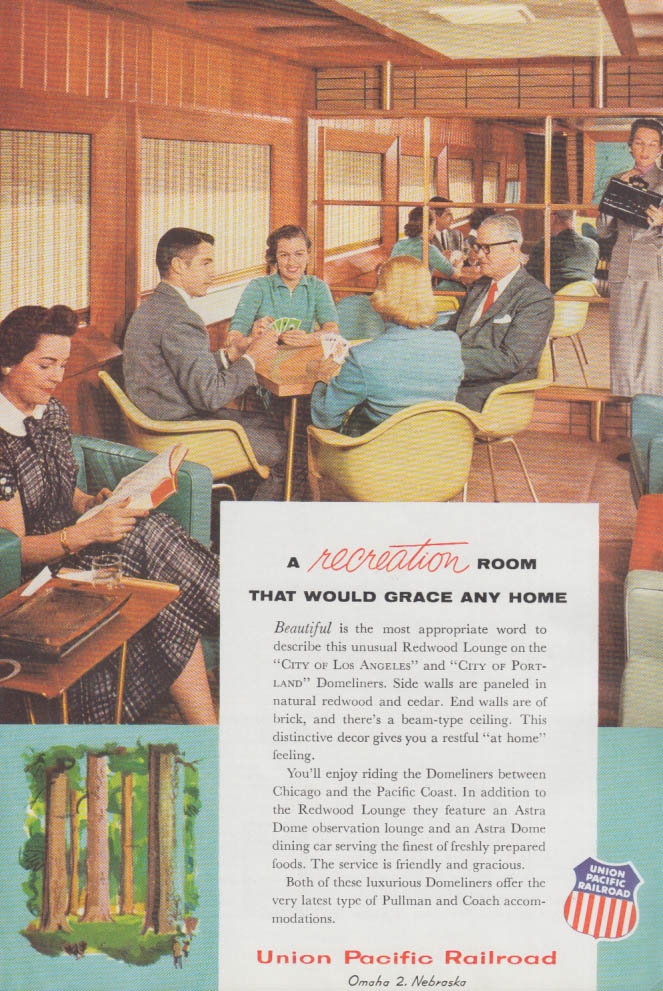 A recreation room would grace any home Union Pacific RR Redwood Lounge ad 1956