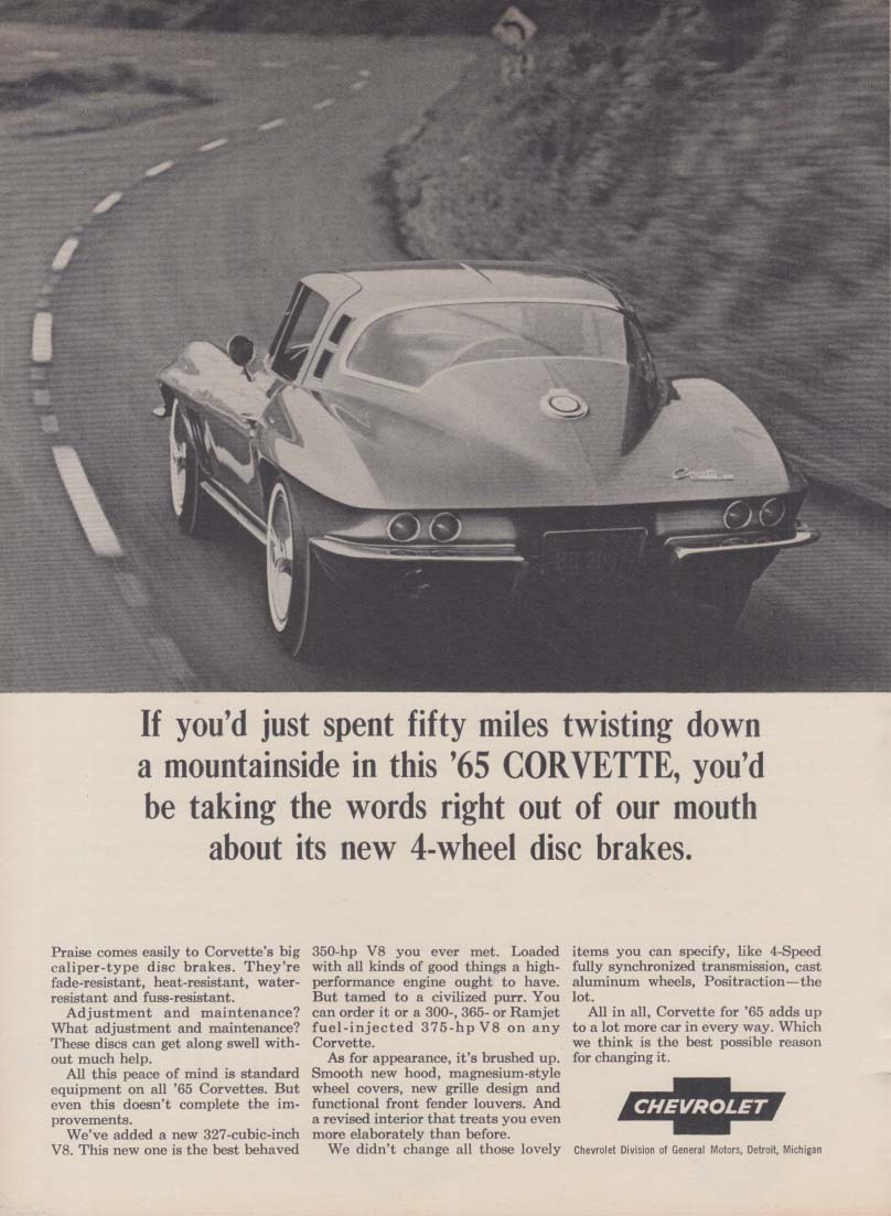 If you'd just spent 50 miles twisting down a mountainside -- Corvette ad 1965 RT