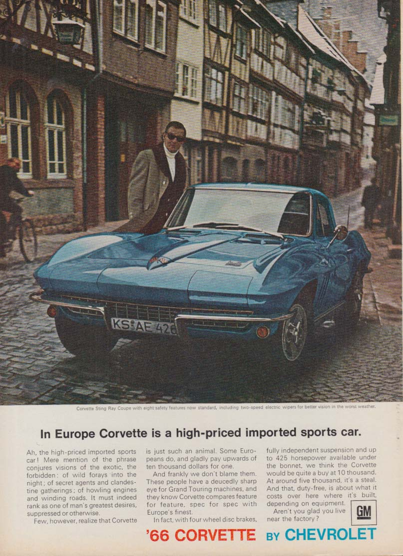 In Europe Corvette is a high-priced imported sports car ad 1966 SI