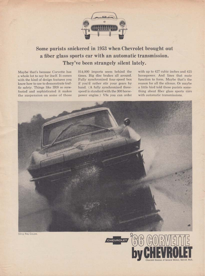 Some purists snickered in 1953 Strangely silent since Corvette ad 1966 RT