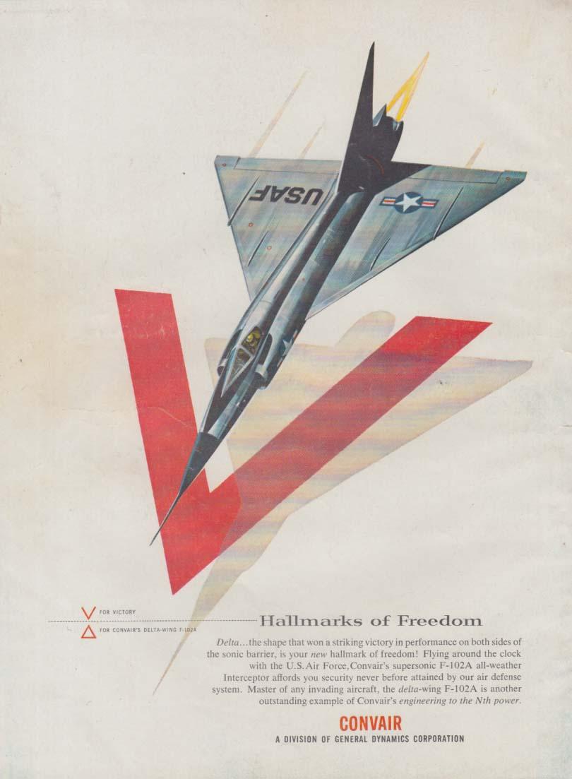 Hallmarks of Freedom - Convair F-102A Delta Dagger ad 1957