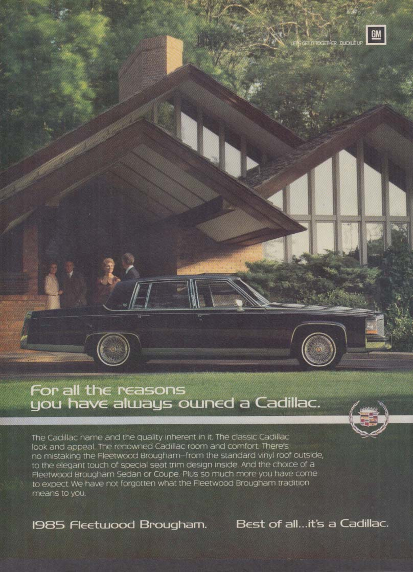 For all the reasons you always owned a Cadillac Fleetwood Brougham ad 1985