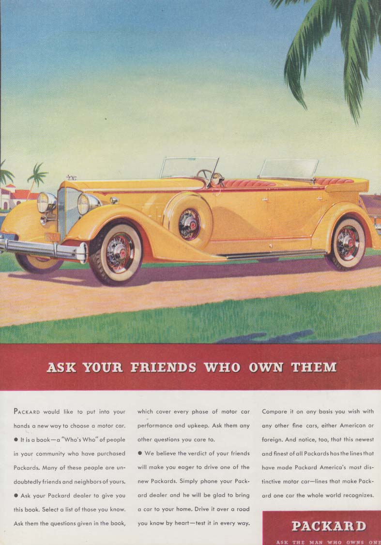 Ask Your Friends Who Own Them - Packard Dual-Cowl Phaeton ad 1934 T
