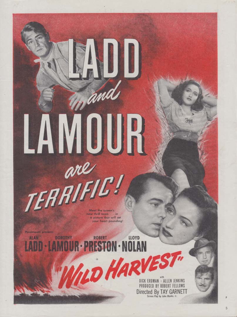 Alan Ladd Dorothy Lamour in Wild Harvest MOVIE AD 1947