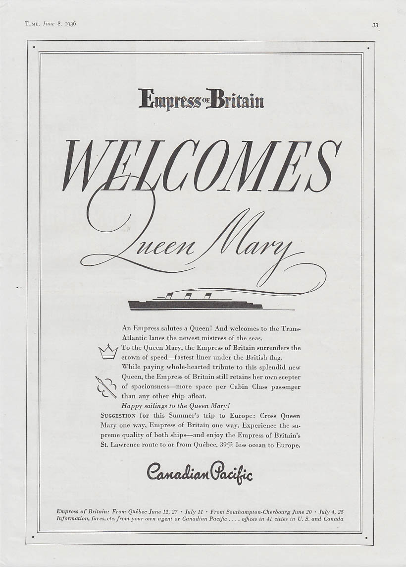 Canadian Pacific Empress of Britain welcomes Cunard R M S Queen Mary ad 1936 T