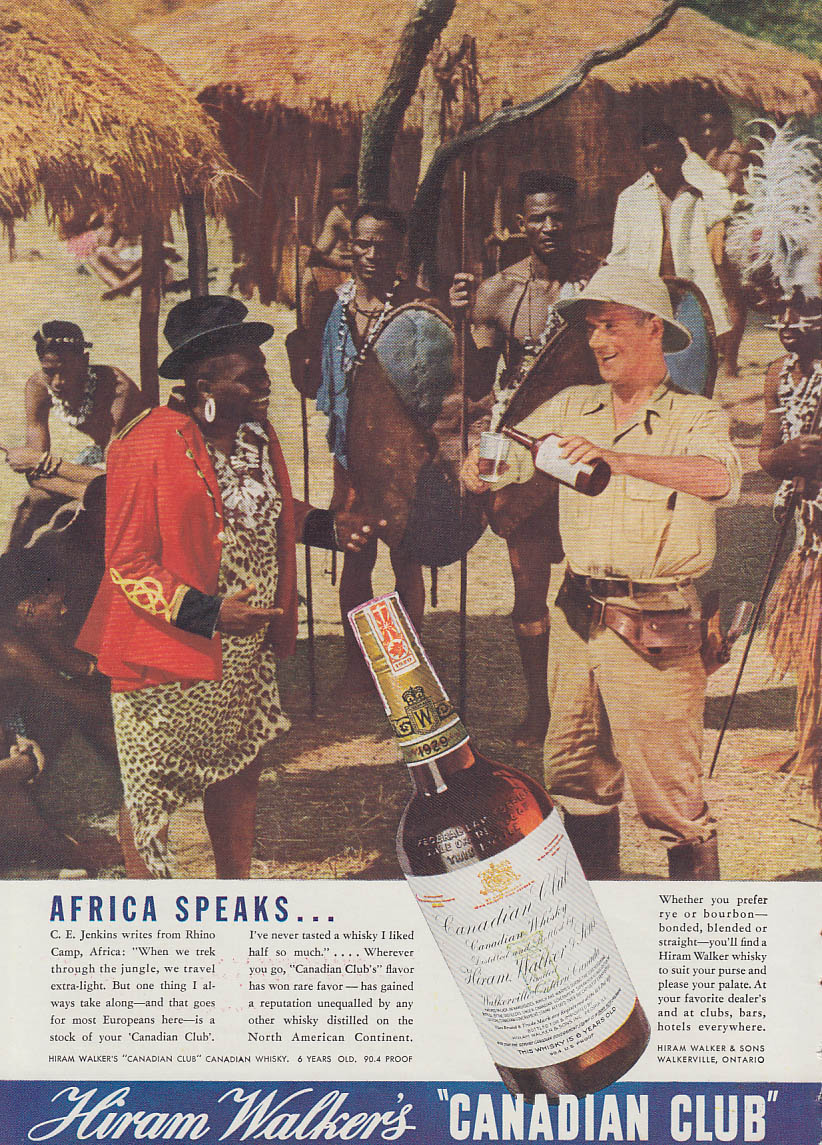 Africa Speaks - C E Jenkins offers Canadian Club Whisky to village chief ad 1936