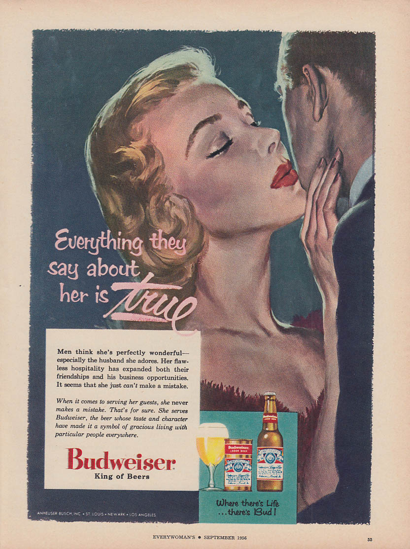 Everything they say about her is true Budweiser King of Beers ad 1956 Ev