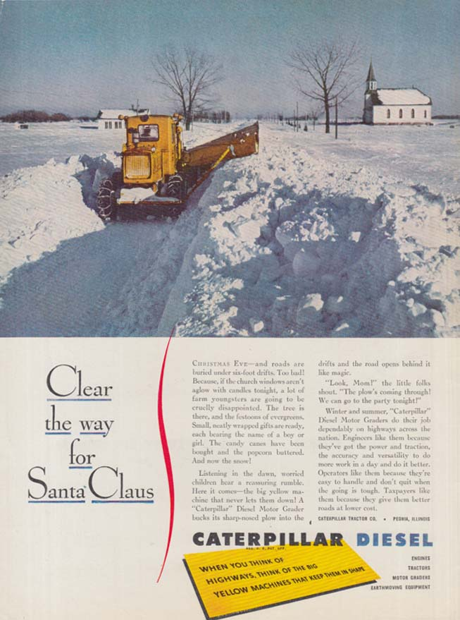 Clear the way for Santa Claus - Caterpillar Snowplow ad 1948 var