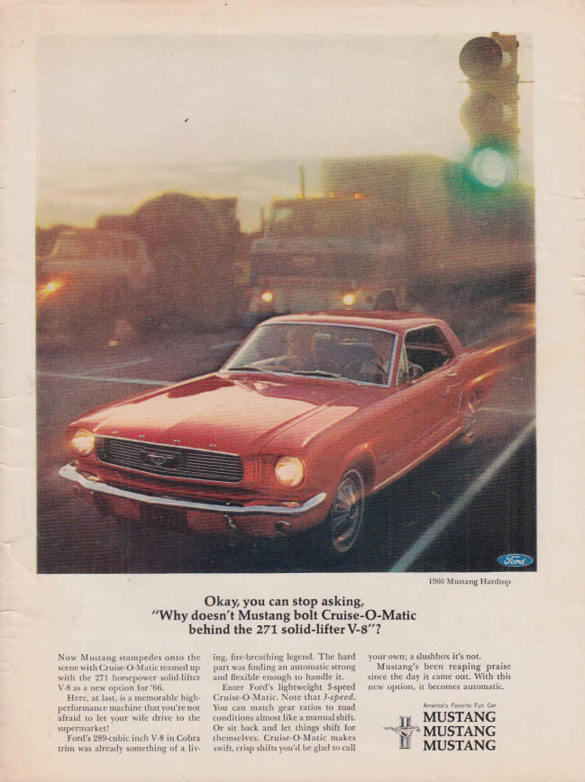 Image for Okay you can stop asking. Mustang 271 solid-lifter V-8 ad 1966 MT