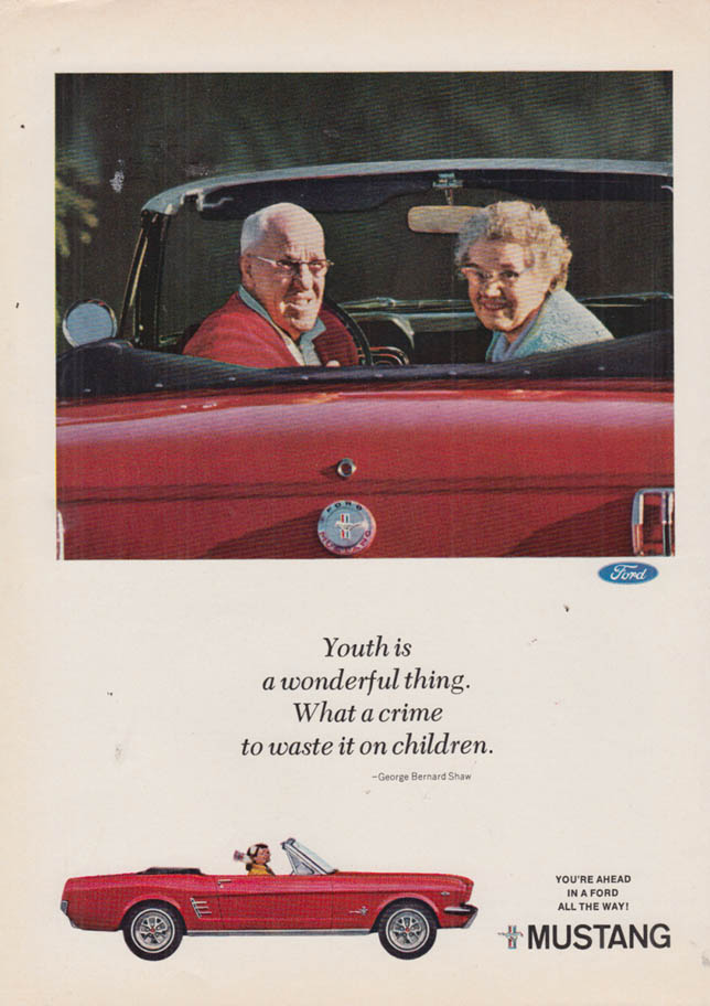 Image for Youth is a wonderful thing A Crime to waste it on children Ford Mustang ad 1966