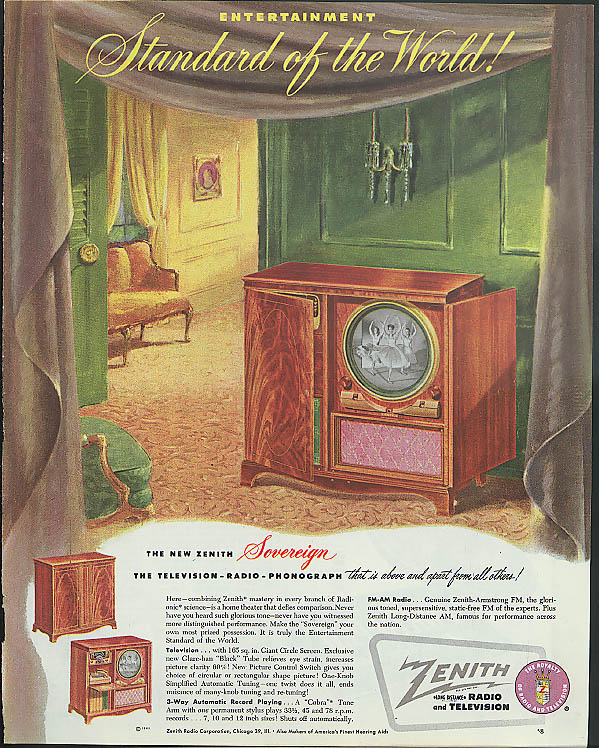 Standard of the World! Zenith Television-Radio-Phonograph ad 1949