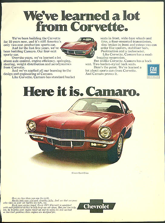 We've learned a lot from Corvette. Here it is. Camaro ad 1971