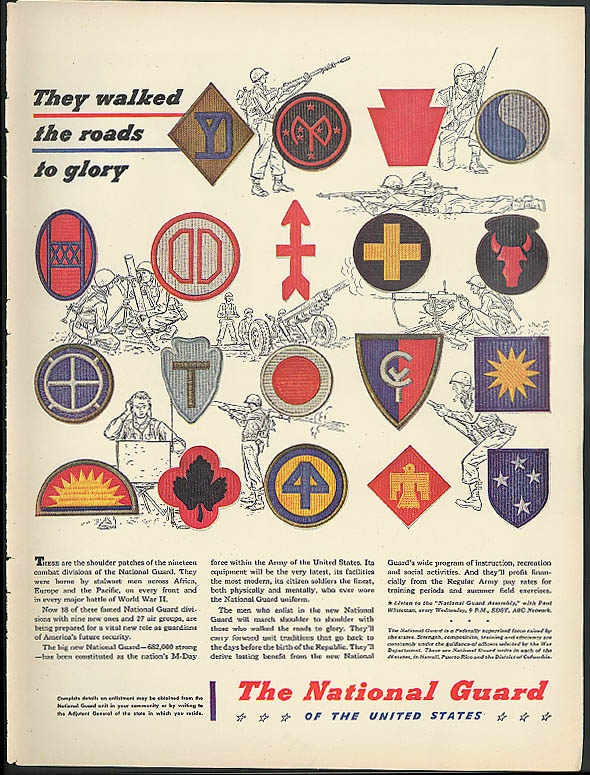They walked the roads to glory National Guard ad 1947 unit patches