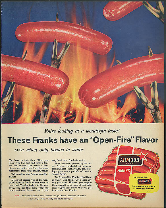 Those franks have a Open-Fire Flavor Armour Franks ad 1956