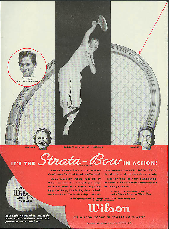 Bobby Riggs Alice Marble Don Budge Mary Hardwick Wilson Tennis Racket ad 1947