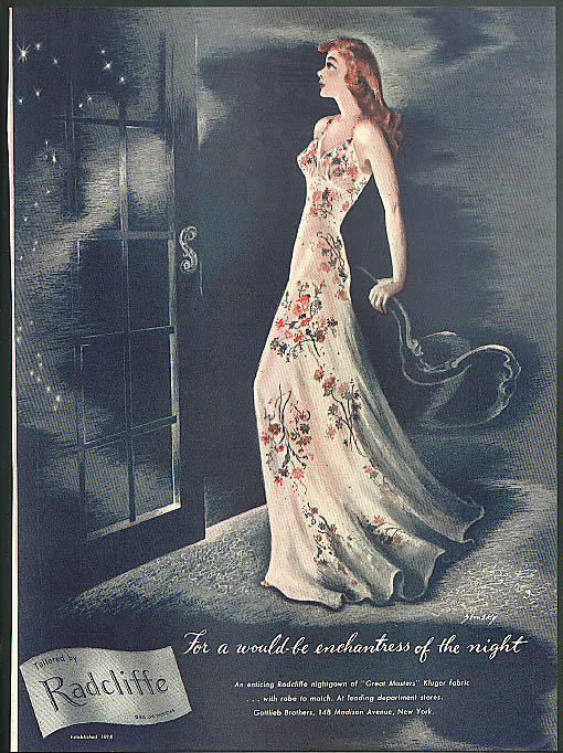 For a would-be enchantress of the night Radcliffe Nightgown ad 1945