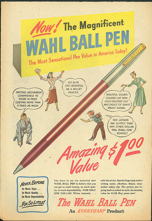 Now! The Magnificent Wahl Ball Pen Amazing Value $1.00 ad 1948 ballpoint