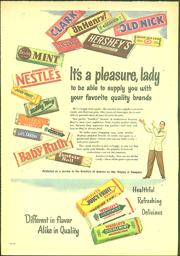 Image for It's a pleasure lady Wrigley Nestle Milky Way Baby Ruth Tootsie Roll ++ ad 1948